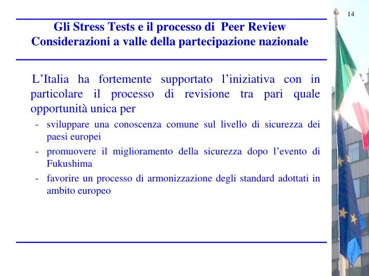 Gli Stress Tests e il processo di  Peer Review