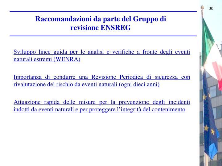 Raccomandazioni da parte del Gruppo di revisione ENSREG