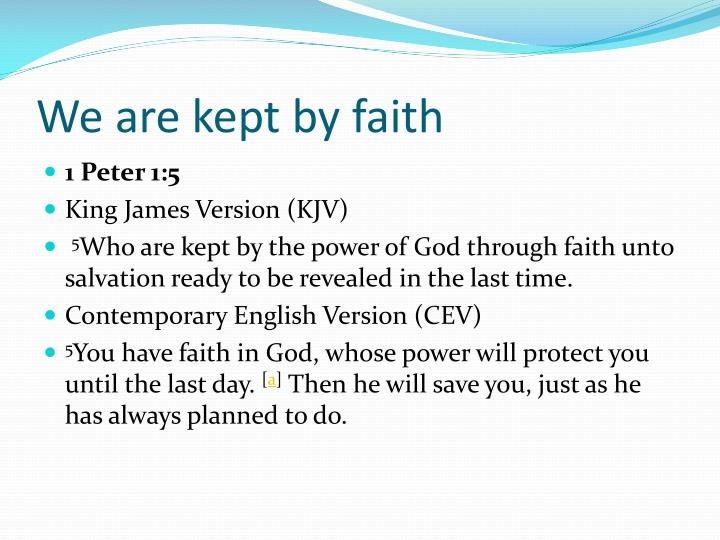 We are kept by faith