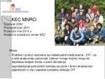 kec mnro osnovan 2002 preregistrovan 2011 promenio ime 2013 u kreativno edukativni centar kec