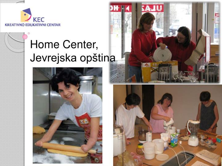 Home Center, Jevrejska opština