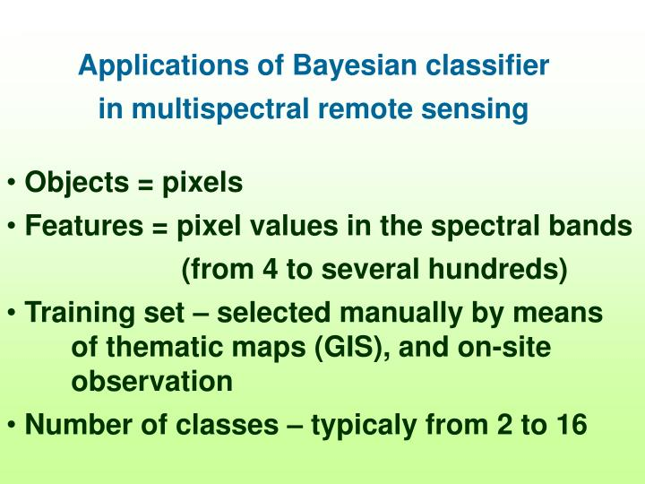 Applications of Bayesian classifier