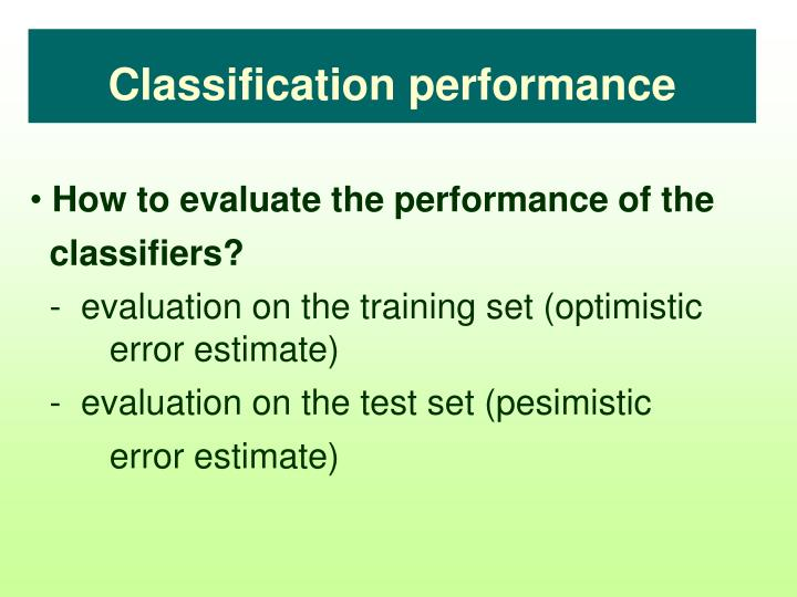 Classification performance