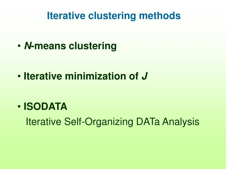 Iterative clustering methods