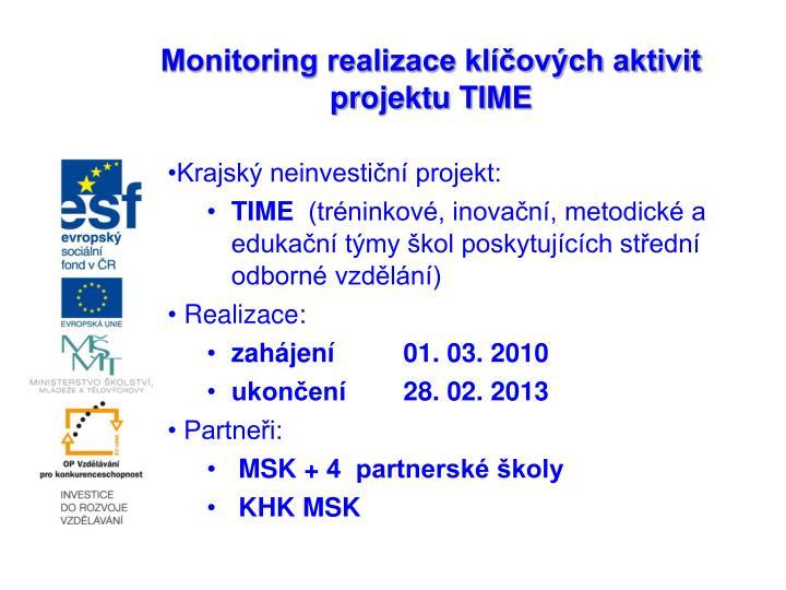 Monitoring realizace klíčových aktivit projektu TIME