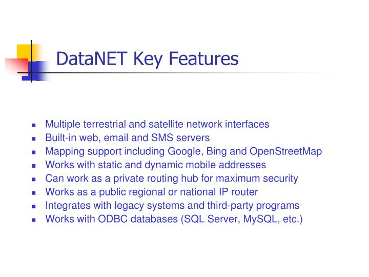 Datanet key features