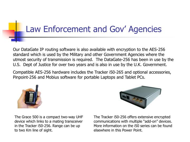 Law Enforcement and Gov' Agencies
