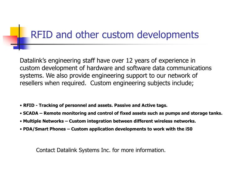 RFID and other custom developments