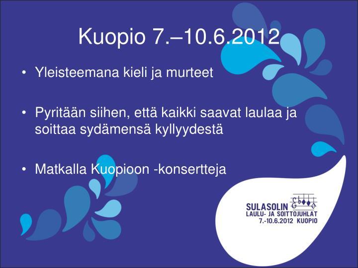 Kuopio 7.–10.6.2012