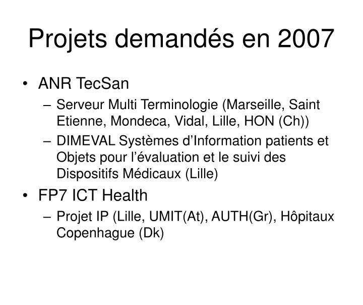 Projets demandés en 2007