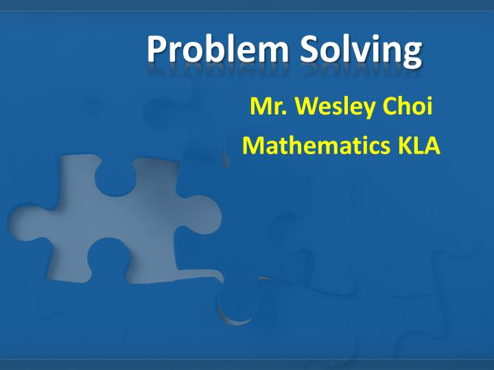Mathematics Problem Solving Skills