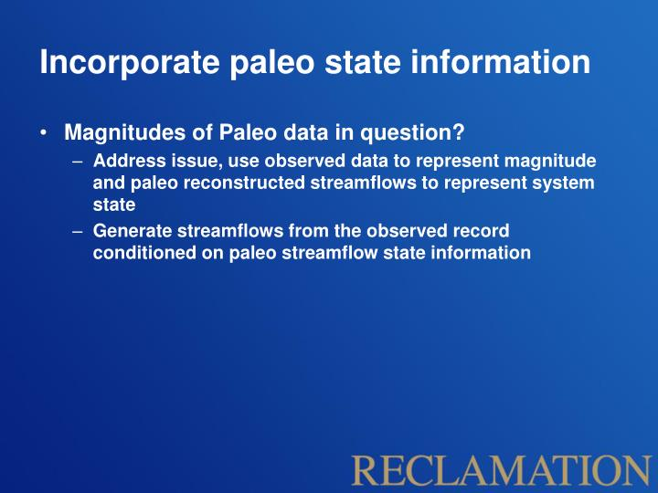 Incorporate paleo state information