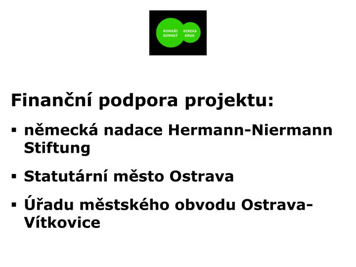 Finanční podpora projektu: