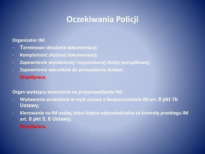 Oczekiwania Policji