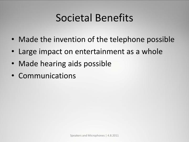 Societal Benefits
