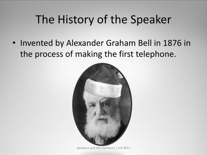 The History of the Speaker