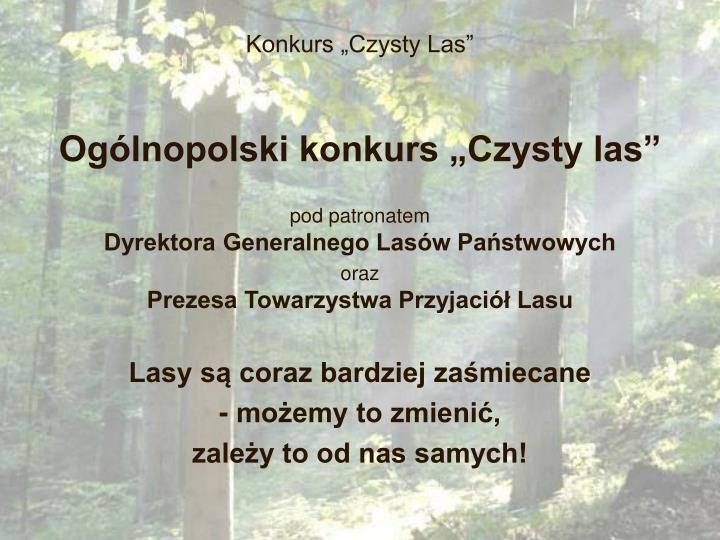 """Konkurs """"Czysty Las"""""""