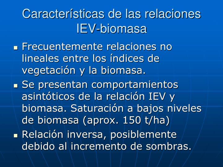 Características de las relaciones IEV-biomasa