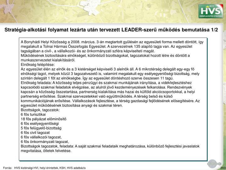 Stratgia-alkotsi folyamat lezrta utn tervezett LEADER-szer mkds bemutatsa 1/2