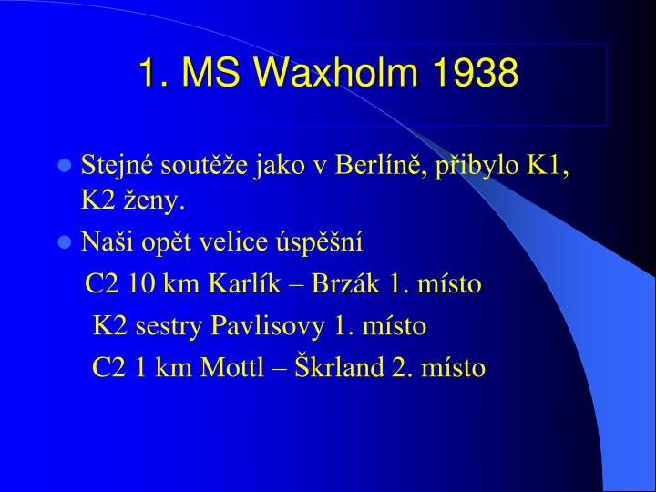 1. MS Waxholm 1938