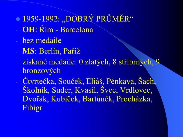 1959-1992: