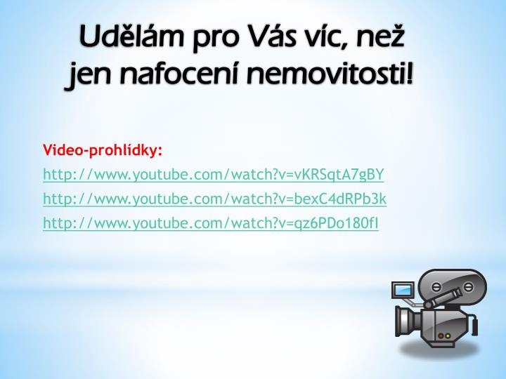 Video-prohlídky: