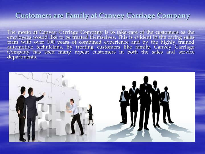Customers are Family at Canvey Carriage Company