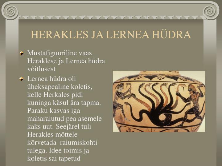 HERAKLES JA LERNEA HÜDRA