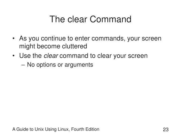 The clear Command