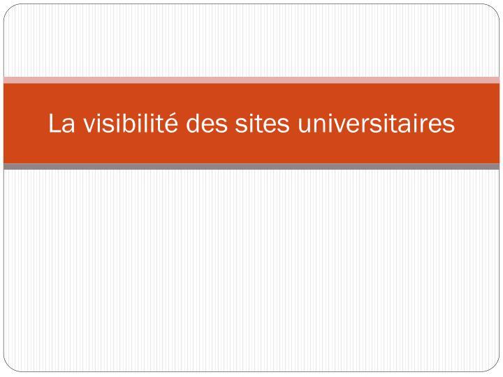 La visibilit des sites universitaires