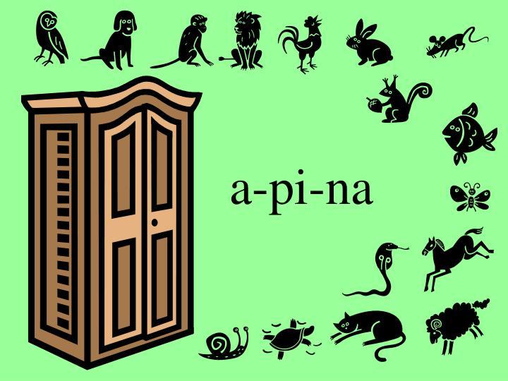 a-pi-na
