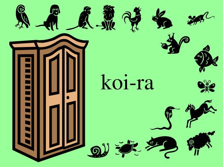 koi-ra