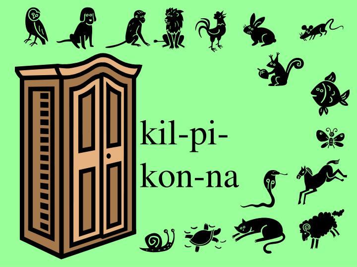 kil-pi-