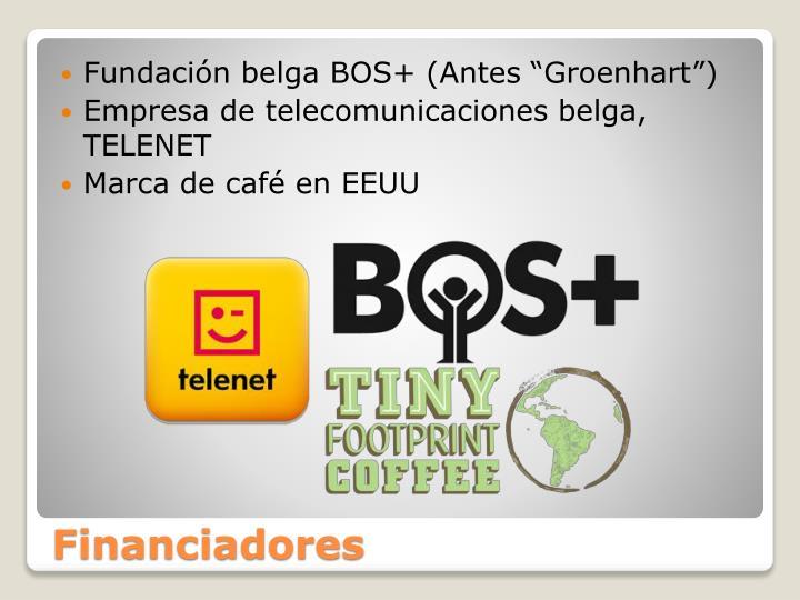 """Fundación belga BOS+ (Antes """"Groenhart"""")"""