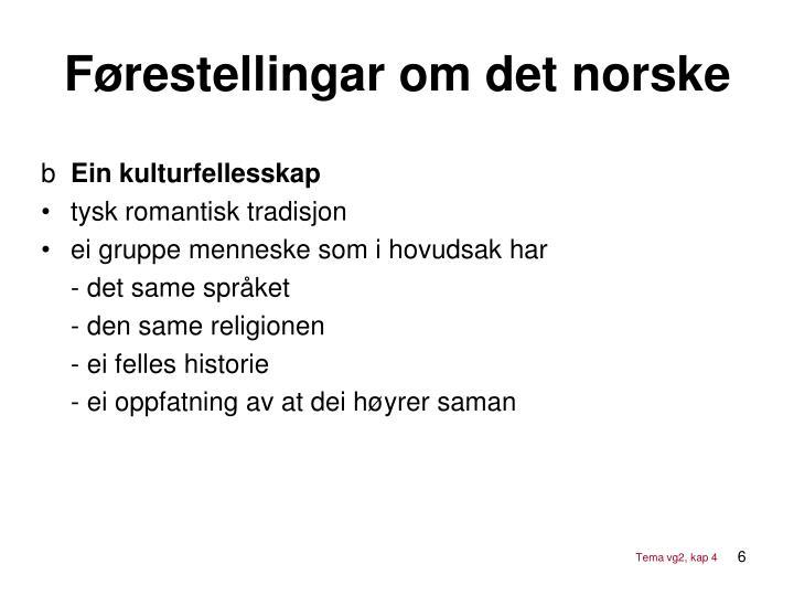 Førestellingar om det norske