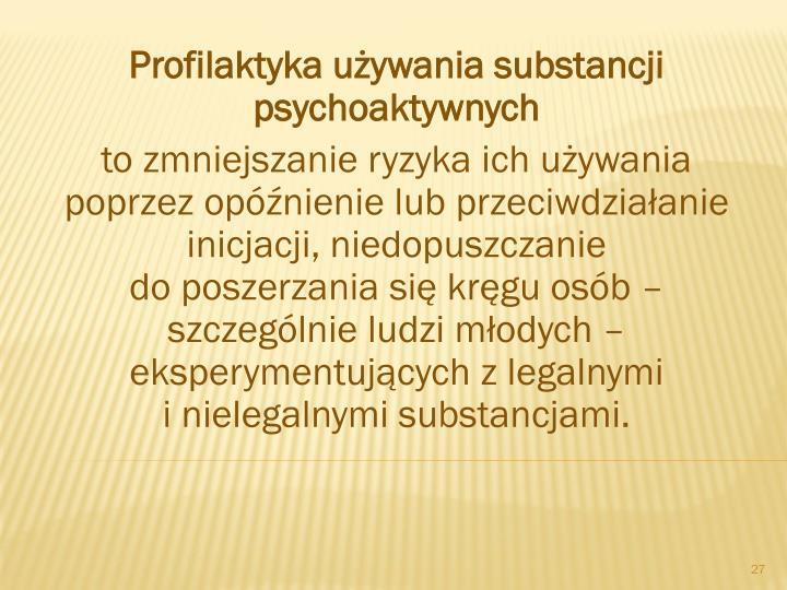 Profilaktyka używania substancji psychoaktywnych