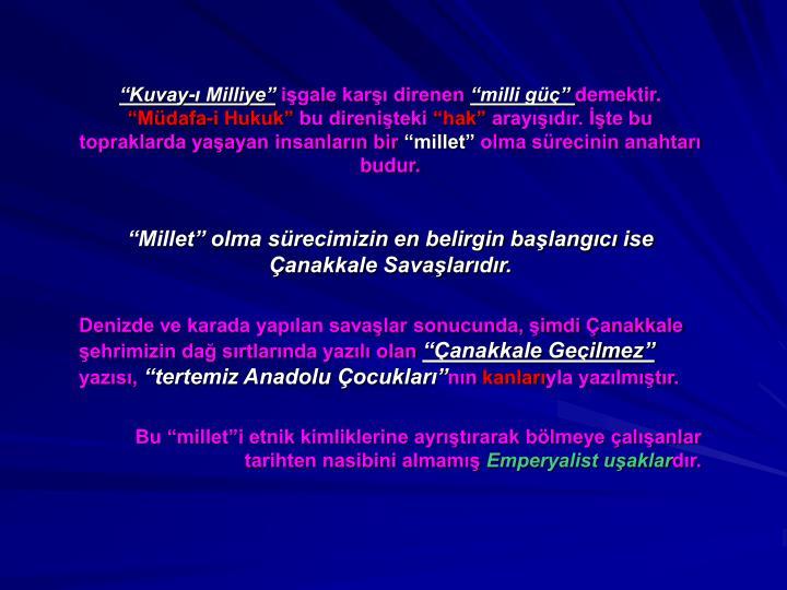 """Kuvay-ı Milliye"""