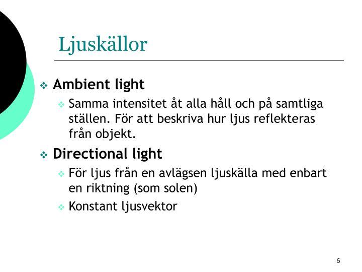 Ljuskällor