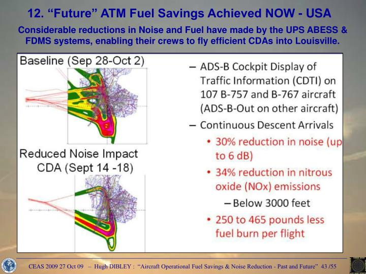 "12. ""Future"" ATM Fuel Savings Achieved NOW - USA"