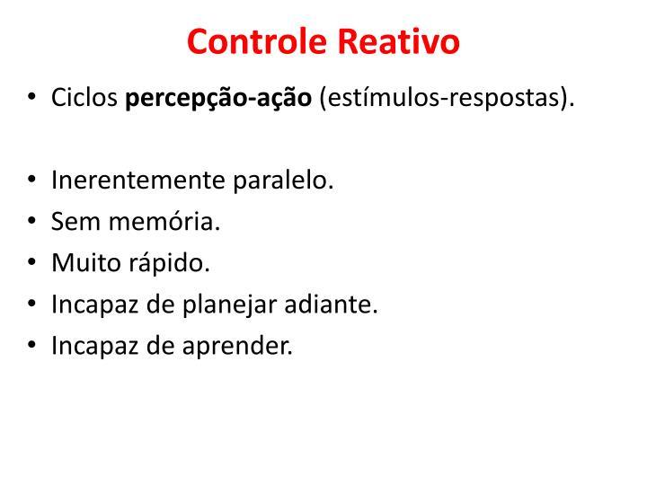 Controle Reativo