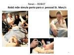 news robot rob m e simula parto para o pessoal st mary s
