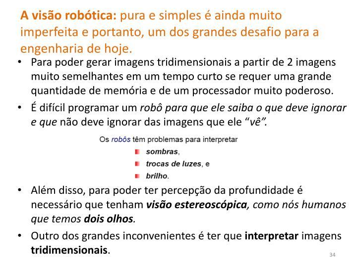 A visão robótica:
