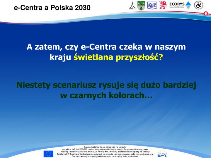 e-Centra a Polska 2030