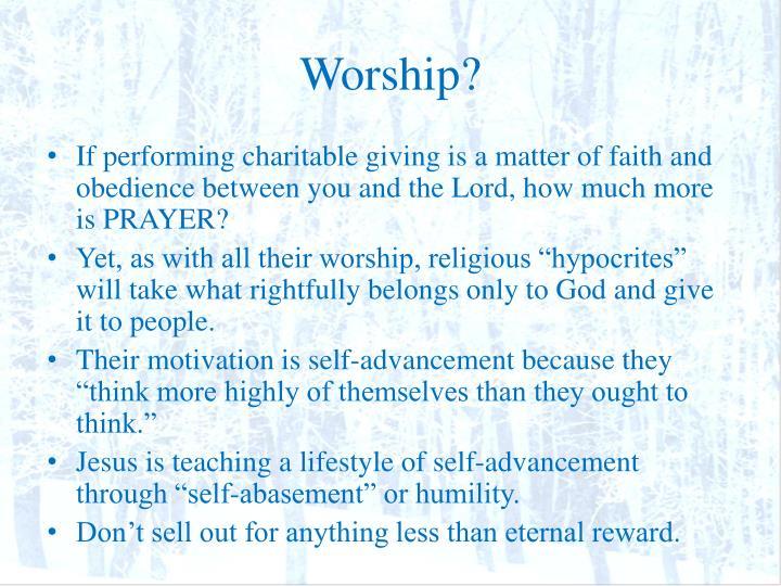 Worship?
