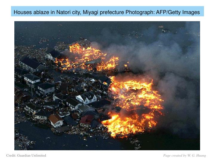 Houses ablaze in Natori city, Miyagi prefecture Photograph: AFP/Getty Images