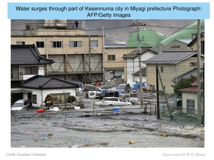 Water surges through part of Kesennuma city in Miyagi prefecture Photograph: AFP/Getty Images