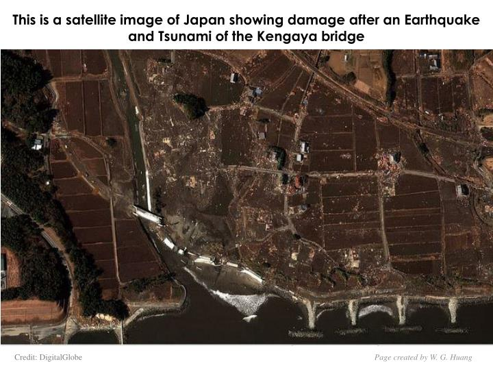 This is a satellite image of Japan showing damage after an Earthquake and Tsunami of the Kengaya bridge