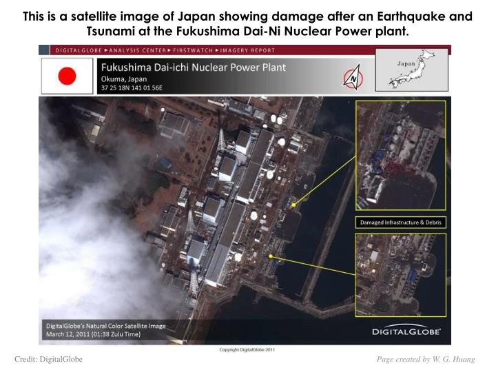 This is a satellite image of Japan showing damage after an Earthquake and Tsunami at the Fukushima Dai-Ni Nuclear Power plant.