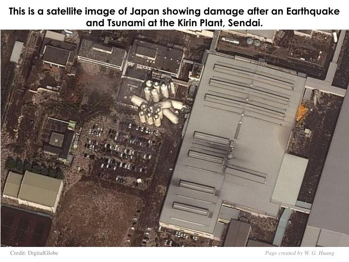 This is a satellite image of Japan showing damage after an Earthquake and Tsunami at the Kirin Plant, Sendai.