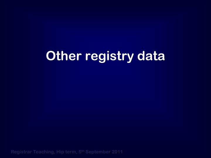 Other registry data